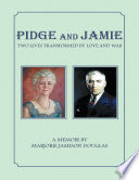 Pidge and Jamie  Two Lives Transformed By Love and War