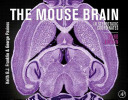 The Mouse Brain In Stereotaxic Coordinates Book PDF