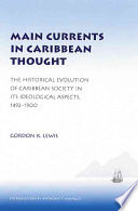 Main Currents in Caribbean Thought