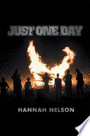 """""""Just One Day"""" by Hannah Nelson"""