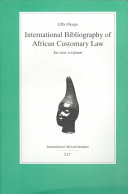 International Bibliography of African Customary Law   Ius Non Scriptum