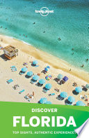 Lonely Planet s Discover Florida