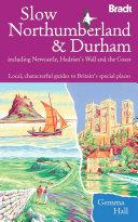 Slow Northumberland   Durham
