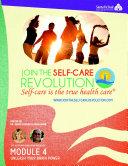 The Self-Care Revolution Presents: Module 4 – Unleash Your Brain Power