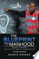 The Blueprint to Manhood