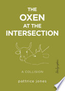 The Oxen at the Intersection Book