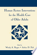 Human Factors Interventions for the Health Care of Older Adults
