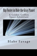 Free Rip Foster in Ride the Gray Planet Book