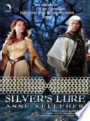 Silver s Lure