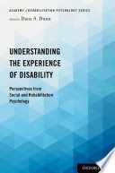 Understanding the Experience of Disability Book