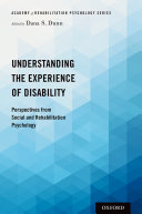 Understanding the Experience of Disability