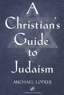 A Christian s Guide to Judaism