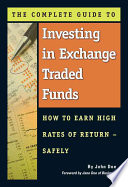The Complete Guide To Investing In Exchange Traded Funds