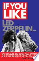 If You Like Led Zeppelin