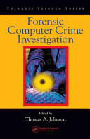 Forensic Computer Crime Investigation Book