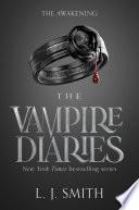 The Vampire Diaries  The Awakening
