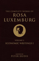 The Complete Works of Rosa Luxemburg  Volume I