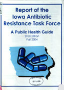 Report of the Iowa Antibiotic Resistance Task Force