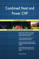 Combined Heat and Power Chp a Complete Guide