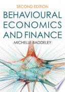 Behavioural Economics and Finance