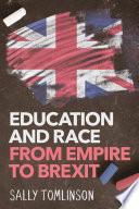 link to Education and race from Empire to Brexit in the TCC library catalog