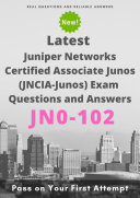 Latest JN0-102 Juniper Networks Certified Associate Junos (JNCIA-Junos) Exam Questions & Answers Pdf/ePub eBook