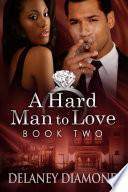 A Hard Man to Love Book