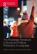 The Routledge Handbook of Social and Political Philosophy of Language