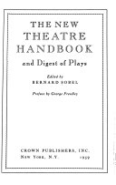 The New Theatre Handbook and Digest of Plays