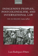 Indigenous Peoples Postcolonialism And International Law
