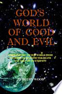 God S World Of Good And Evil