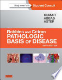 Robbins and Cotran Pathologic Basis of Disease  Professional Edition E Book Book