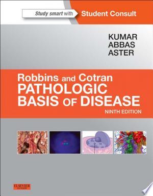 Download Robbins & Cotran Pathologic Basis of Disease E-Book Free PDF Books - Free PDF