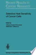 Selective Heat Sensitivity of Cancer Cells