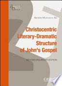 The Christocentric Literary Structure of the Fourth Gospel