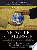 Preface   Chapter 1  The Network Imperative  Community or Contagion