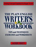 The PLAIN ENGLISH Writer s Workbook