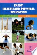 Enjoy Health and Physical Education Text Cum Workbook Std.3