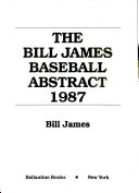 The Bill James Baseball Abstract 1987 Book