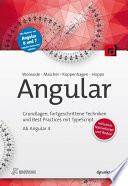 Angular  : Grundlagen, fortgeschrittene Techniken und Best Practices mit TypeScript - ab Angular 4, inklusive NativeScript und Redux