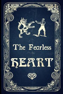 The Fearless Heart Book