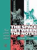 The Space Between the Notes: Rock and the Counter-Culture