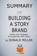 Summary Of Building A Story Brand