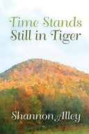 Time Stands Still in Tiger