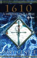 1610: A Sundial In A Grave [Pdf/ePub] eBook