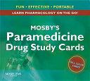 Mosby s Paramedicine Drug Study Cards