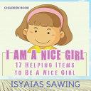 I Am A Nice Girl
