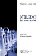 Intelligence. Nuove minacce e terrorismo