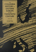 The Columbia History Of Eastern Europe In The Twentieth Century
