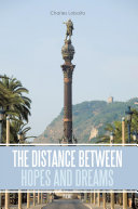 Pdf The Distance Between Hopes and Dreams